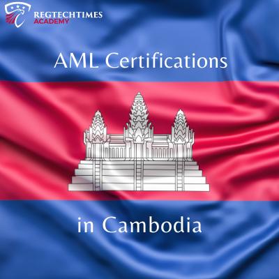 aml certification in cambodia